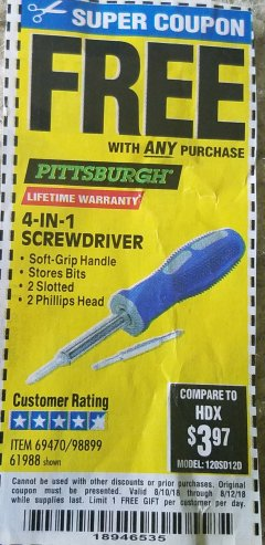 Harbor Freight FREE Coupon 4-IN-1 SCREWDRIVER Lot No. 98899/69470/61988 Expired: 8/12/18 - FWP