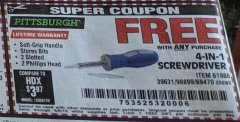 Harbor Freight FREE Coupon 4-IN-1 SCREWDRIVER Lot No. 98899/69470/61988 Expired: 4/6/19 - FWP
