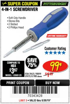 Harbor Freight Coupon 4-IN-1 SCREWDRIVER Lot No. 98899/69470/61988 Expired: 6/30/19 - $0.99