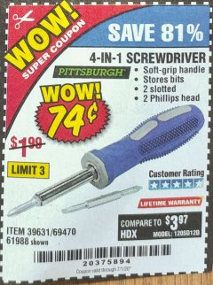 Harbor Freight Coupon 4-IN-1 SCREWDRIVER Lot No. 39631/69470/61988 EXPIRES: 7/1/20 - $0.74
