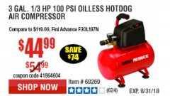 Harbor Freight Coupon 3 GALLON, 100 PSI OILLESS AIR COMPRESSORS Lot No. 69269/97080/60637/61615/95275 Expired: 8/31/18 - $44.99