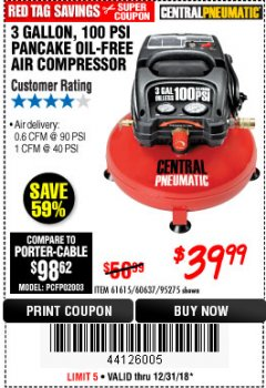Harbor Freight Coupon 3 GALLON, 100 PSI OILLESS AIR COMPRESSORS Lot No. 69269/97080/60637/61615/95275 Expired: 12/31/18 - $39.99