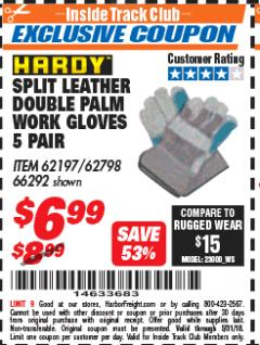 Harbor Freight ITC Coupon SPLIT LEATHER DOUBLE PALM WORK GLOVES - 5 PAIR Lot No. 66292/62197/62798 Expired: 5/31/18 - $6.99