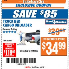 Harbor Freight ITC Coupon TRUCK BED CARGO UNLOADER Lot No. 60800 Expired: 6/5/18 - $34.99