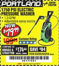 Harbor Freight Coupon 1750 PSI ELECTRIC PRESSURE WASHER Lot No. 63254/63255 Valid Thru: 8/5/19 - $79.99