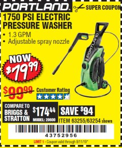 Harbor Freight Coupon 1750 PSI ELECTRIC PRESSURE WASHER Lot No. 63254/63255 Valid Thru: 8/11/19 - $79.99