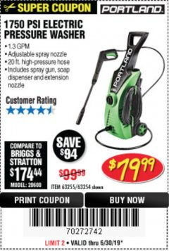Harbor Freight Coupon 1750 PSI ELECTRIC PRESSURE WASHER Lot No. 63254/63255 Valid Thru: 6/30/19 - $79.99