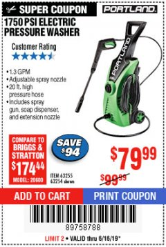 Harbor Freight Coupon 1750 PSI ELECTRIC PRESSURE WASHER Lot No. 63254/63255 Expired: 6/16/19 - $79.99