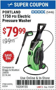 Harbor Freight Coupon 1750 PSI ELECTRIC PRESSURE WASHER Lot No. 63254/63255 EXPIRES: 7/5/20 - $79.99