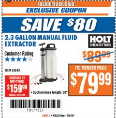Harbor Freight ITC Coupon 2.3 GAL. MANUAL FLUID EXTRACTOR Lot No. 62643 Expired: 11/6/18 - $79.99