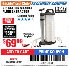 Harbor Freight ITC Coupon 2.3 GAL. MANUAL FLUID EXTRACTOR Lot No. 62643 Expired: 3/5/19 - $69.99