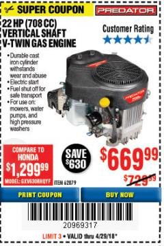Harbor Freight Coupon 22 HP (708 CC) V-TWIN VERTICAL SHAFT Lot No. 62879 Expired: 4/29/18 - $669.99