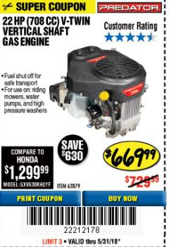 Harbor Freight Coupon 22 HP (708 CC) V-TWIN VERTICAL SHAFT Lot No. 62879 Expired: 5/31/18 - $669.99