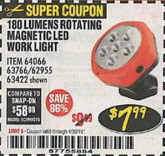 Harbor Freight Coupon ROTATING MAGNETIC LED WORK LIGHT Lot No. 63422/62955/64066/63766 Expired: 4/30/19 - $7.99