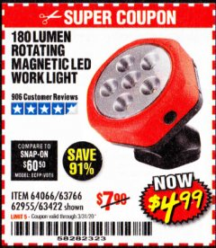 Harbor Freight Coupon ROTATING MAGNETIC LED WORK LIGHT Lot No. 63422/62955/64066/63766 Expired: 3/31/20 - $4.99
