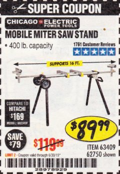 Harbor Freight Coupon HEAVY DUTY MOBILE MITER SAW STAND Lot No. 63409/62750 Expired: 6/30/19 - $89.99