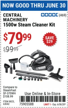 Harbor Freight Coupon 1500 WATT STEAM CLEANER KIT Lot No. 8823/63042 EXPIRES: 6/30/20 - $79.99