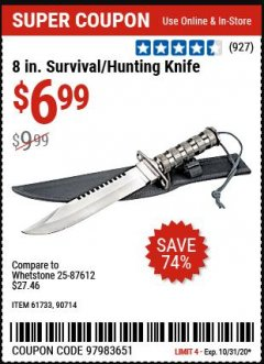 "Harbor Freight Coupon 8"" HUNTING KNIFE WITH SURVIVAL KIT Lot No. 90714/61501/61733 Valid Thru: 10/31/20 - $6.99"