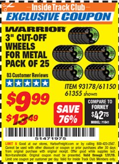 "Harbor Freight ITC Coupon 3"" CUT-OFF WHEELS FOR METAL PACK OF 25 Lot No. 93178/61150/61355 Expired: 1/31/19 - $9.99"