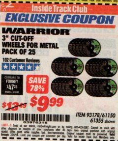 "Harbor Freight ITC Coupon 3"" CUT-OFF WHEELS FOR METAL PACK OF 25 Lot No. 93178/61150/61355 Expired: 7/31/19 - $9.99"