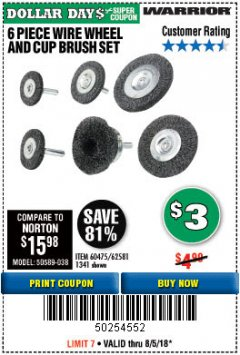 Harbor Freight Coupon 6 PIECE WIRE WHEEL AND CUP BRUSH SET Lot No. 60475/62581/1341 Expired: 8/5/18 - $3