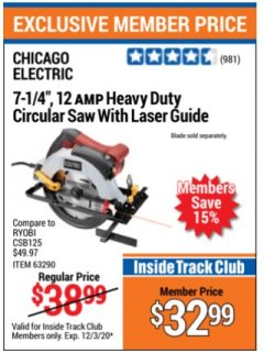 "Harbor Freight ITC Coupon 7-1/4"", 12 AMP HEAVY DUTY CIRCULAR SAW WITH LASER GUIDE SYSTEM Lot No. 63290 Expired: 12/3/20 - $32.99"