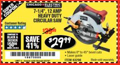 "Harbor Freight Coupon 7-1/4"", 12 AMP HEAVY DUTY CIRCULAR SAW WITH LASER GUIDE SYSTEM Lot No. 63290 Expired: 6/2/18 - $29.99"