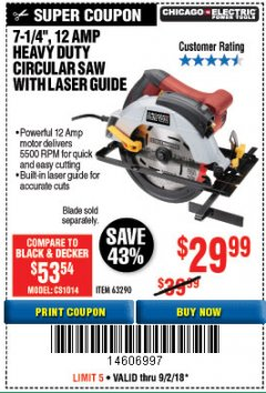 "Harbor Freight Coupon 7-1/4"", 12 AMP HEAVY DUTY CIRCULAR SAW WITH LASER GUIDE SYSTEM Lot No. 63290 Expired: 9/2/18 - $29.99"