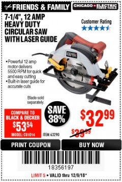 "Harbor Freight Coupon 7-1/4"", 12 AMP HEAVY DUTY CIRCULAR SAW WITH LASER GUIDE SYSTEM Lot No. 63290 Expired: 12/9/18 - $32.99"