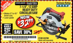 "Harbor Freight Coupon 7-1/4"", 12 AMP HEAVY DUTY CIRCULAR SAW WITH LASER GUIDE SYSTEM Lot No. 63290 Expired: 4/5/19 - $32.99"