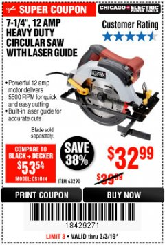 "Harbor Freight Coupon 7-1/4"", 12 AMP HEAVY DUTY CIRCULAR SAW WITH LASER GUIDE SYSTEM Lot No. 63290 Expired: 3/3/19 - $32.99"