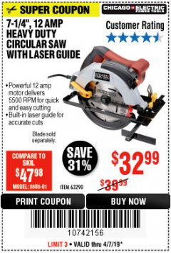 "Harbor Freight Coupon 7-1/4"", 12 AMP HEAVY DUTY CIRCULAR SAW WITH LASER GUIDE SYSTEM Lot No. 63290 Expired: 4/7/19 - $32.99"