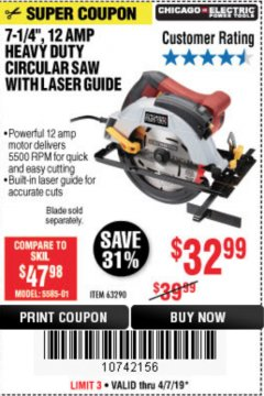 "Harbor Freight Coupon 7-1/4"", 12 AMP HEAVY DUTY CIRCULAR SAW WITH LASER GUIDE SYSTEM Lot No. 63290 EXPIRES: 5/31/19 - $32.99"