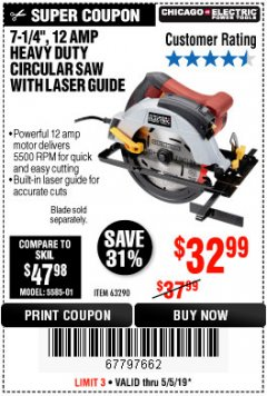 "Harbor Freight Coupon 7-1/4"", 12 AMP HEAVY DUTY CIRCULAR SAW WITH LASER GUIDE SYSTEM Lot No. 63290 Expired: 5/5/19 - $32.99"