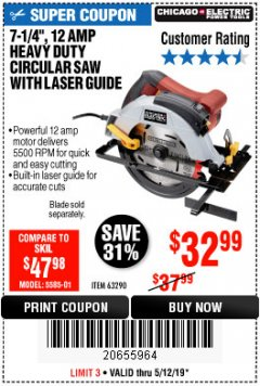 "Harbor Freight Coupon 7-1/4"", 12 AMP HEAVY DUTY CIRCULAR SAW WITH LASER GUIDE SYSTEM Lot No. 63290 Expired: 5/12/19 - $32.99"