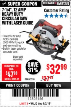 "Harbor Freight Coupon 7-1/4"", 12 AMP HEAVY DUTY CIRCULAR SAW WITH LASER GUIDE SYSTEM Lot No. 63290 Expired: 6/2/19 - $32.99"
