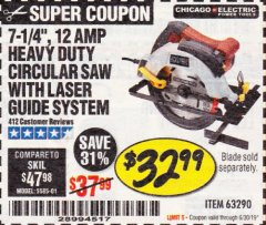 "Harbor Freight Coupon 7-1/4"", 12 AMP HEAVY DUTY CIRCULAR SAW WITH LASER GUIDE SYSTEM Lot No. 63290 Expired: 6/30/19 - $32.99"