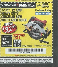 "Harbor Freight Coupon 7-1/4"", 12 AMP HEAVY DUTY CIRCULAR SAW WITH LASER GUIDE SYSTEM Lot No. 63290 Expired: 12/20/19 - $32.99"