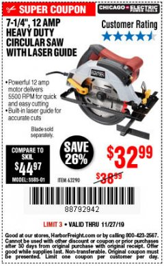 "Harbor Freight Coupon 7-1/4"", 12 AMP HEAVY DUTY CIRCULAR SAW WITH LASER GUIDE SYSTEM Lot No. 63290 Expired: 11/27/19 - $32.99"