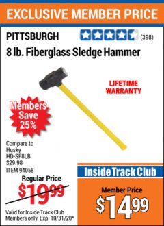 Harbor Freight ITC Coupon 8 LB. FIBERGLASS SLEDGE HAMMER Lot No. 61157/94058 Expired: 10/31/20 - $14.99