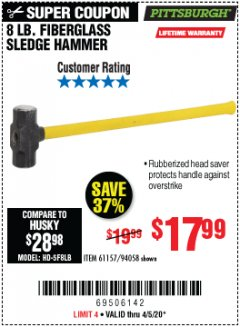 Harbor Freight Coupon 8 LB. FIBERGLASS SLEDGE HAMMER Lot No. 61157/94058 Expired: 6/30/20 - $17.99