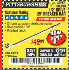 "Harbor Freight Coupon PITTSBURGH PRO 1/2"" DRIVE 25"" BREAKER BAR Lot No. 67933/60819 Expired: 7/6/18 - $8.99"