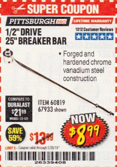 "Harbor Freight Coupon PITTSBURGH PRO 1/2"" DRIVE 25"" BREAKER BAR Lot No. 67933/60819 Expired: 2/28/19 - $8.99"
