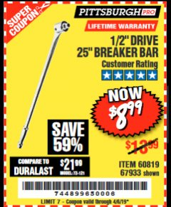 "Harbor Freight Coupon PITTSBURGH PRO 1/2"" DRIVE 25"" BREAKER BAR Lot No. 67933/60819 Expired: 4/5/19 - $8.99"