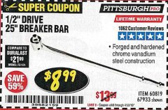 "Harbor Freight Coupon PITTSBURGH PRO 1/2"" DRIVE 25"" BREAKER BAR Lot No. 67933/60819 Expired: 4/30/19 - $8.99"
