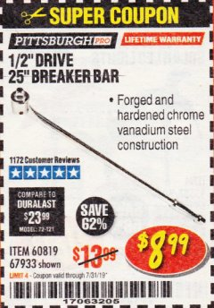 "Harbor Freight Coupon PITTSBURGH PRO 1/2"" DRIVE 25"" BREAKER BAR Lot No. 67933/60819 Expired: 7/31/19 - $8.99"
