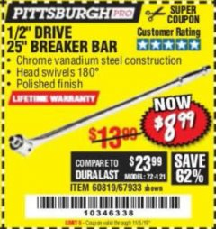 "Harbor Freight Coupon PITTSBURGH PRO 1/2"" DRIVE 25"" BREAKER BAR Lot No. 67933/60819 Valid Thru: 11/5/19 - $8.99"