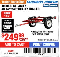 Harbor Freight ITC Coupon 1090 LB. CAPACITY UTILITY TRAILER Lot No. 62645/62665 Expired: 10/1/19 - $249.99