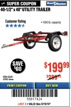 Harbor Freight Coupon 1090 LB. CAPACITY UTILITY TRAILER Lot No. 62645/62665 Expired: 8/19/18 - $199.99