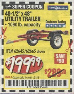 Harbor Freight Coupon 1090 LB. CAPACITY UTILITY TRAILER Lot No. 62645/62665 Expired: 1/31/19 - $199.99